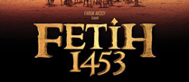 Fetih 1453 &#8211; stanbul&#8217;un Fethi Filmi zlenmeli